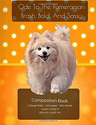 Ode to the Pomeranian - Brash, Bold and Sassy - Composition