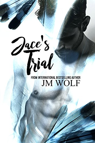 Jace's Trial (Trials in Abingdon Book 1) by [Wolf, JM]