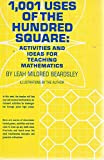 img - for 1,001 uses of the hundred square;: Activities and ideas for teaching mathematics book / textbook / text book