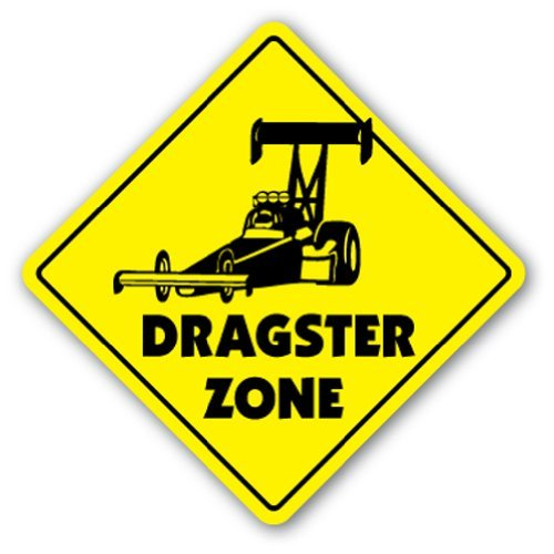 (Dragster Zone Sign Novelty Track Race Strip Tires Car Fuel)