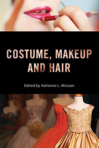 Costume, Makeup, and Hair (Behind the Silver Screen Series) -