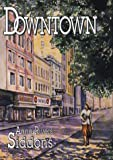 Downtown, Anne Rivers Siddons, 0816174113