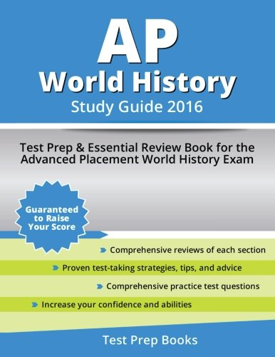 AP World History Study Guide 2016: Test Prep & Essential Review Book for the Advanced Placement World History Exam