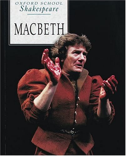 Macbeth (Oxford School Shakespeare Series) by Oxford University Press