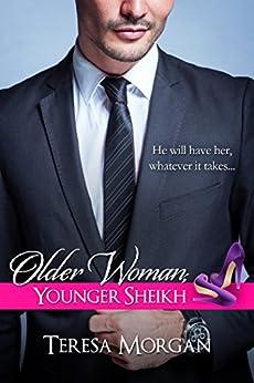 Older Woman, Younger Sheikh (Hot Sheikh Romance) by [Morgan, Teresa]