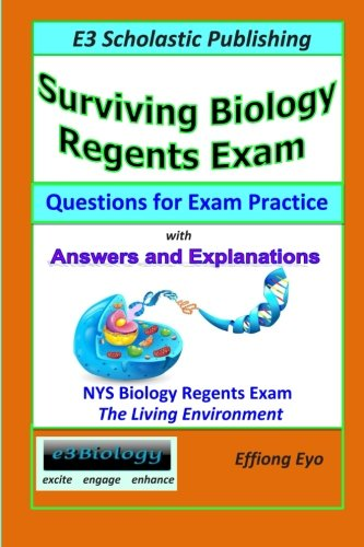 Surviving Biology Regents Exam: Questions for Exam Practice: 30 Days of Practice Question Sets for NYS Biology Regents Exam