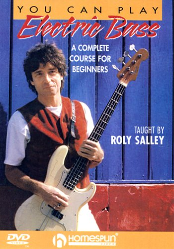 You Can Play Electric Bass: A Complete Course for Beginners by SALLEY,ROLY