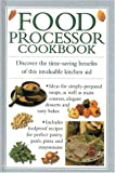 Food Processor Cookbook, Southwater Staff, 1842152637