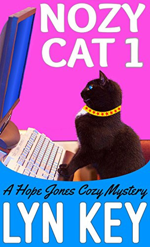 Nozy Cat 1 (Hope Jones Cozy Mystery)
