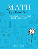 img - for Math with Bad Drawings: Illuminating the Ideas That Shape Our Reality book / textbook / text book