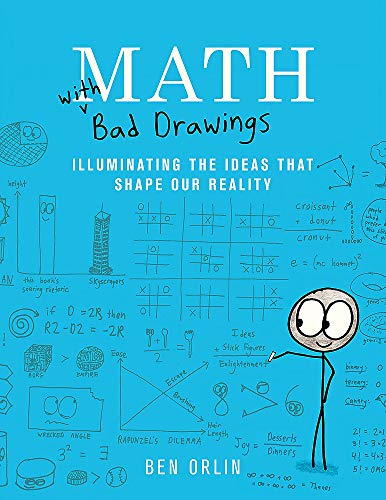 - Math with Bad Drawings: Illuminating the Ideas That Shape Our Reality