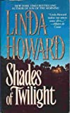 Shades of Twilight, Linda Howard, 0671799371