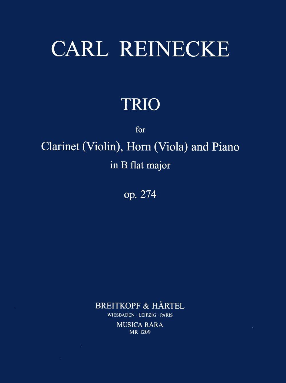 Trio in B-dur op. 274 für Klarinette (Violine) Horn (Viola) und Klavier - Partitur und Stimmen (MR 1209)