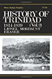 History of Trinidad from 1781-1839 and 1891-1896, Lionel M. Fraser, 071461937X