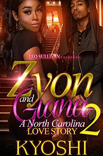 Zyon and Gianna 2: A North Carolina Love Story