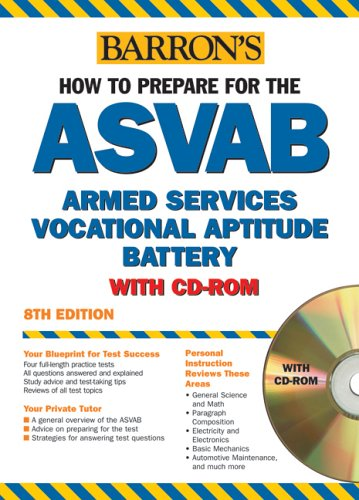 How to Prepare for the ASVAB with CD-ROM (BARRON'S HOW TO PREPARE FOR THE ASVAB ARMED SERVICES VOCATIONAL APTITUDE BATTE