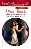The Millionaire's Prospective Wife, Helen Brooks, 0373233655