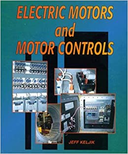 Book Electric Motors and Motor Controls (Trade, Technology and Industry)