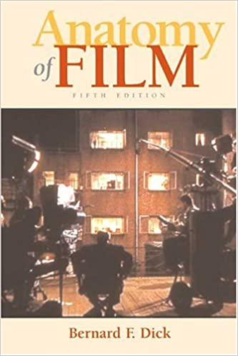Amazon Anatomy Of Film 9780312415167 Bernard F Dick Books