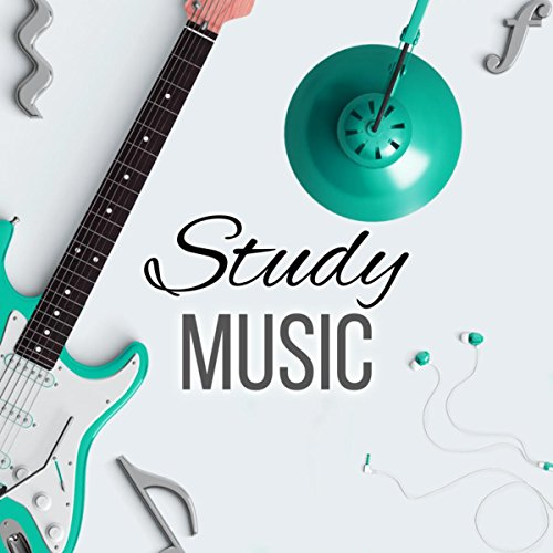 Study Music - The Best Study Music for Brain Stimulation, Background Music for Body Reading, Relaxing Music for Exam Study, Doing Homework and Brain Power (Best Music For Doing Homework)