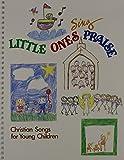 Little Ones Sing Praise%3A Christian Son...