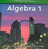 Prentice Hall Algebra 1 and Algebra 2 with Trigonometry, , 013133770X