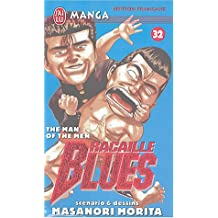 RACAILLE BLUES T32 : THE MAN OF THE MEN