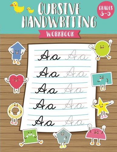 Cursive Handwriting Workbook: Cursive Handwriting Book for Kids (Grades 3 – 5) – Workbook to Practice