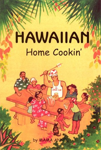 Hawaiian Home Cooking by Andrea Cleall