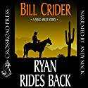 Ryan Rides Back Audiobook by Bill Crider Narrated by Andy Mack
