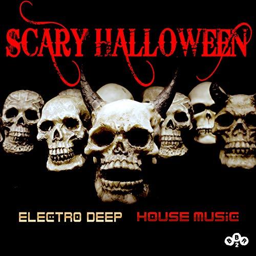 Scary Halloween / Electro Deep House -