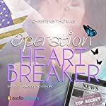 Operation Heartbreaker | Christine Thomas