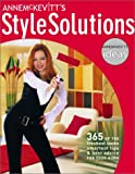 img - for Anne McKevitt's Style Solutions: 365 of the Freshest Looks, Smartest Tips & Best Advice for Your Home book / textbook / text book