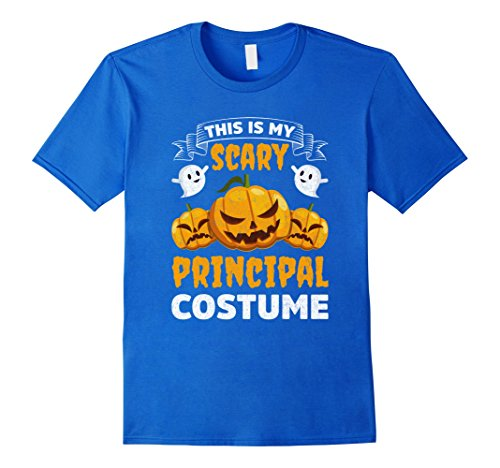 Mens This Is My Scary Principal Costume Funny Halloween Shirt 2XL Royal Blue