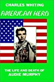 American Hero, Charles Whiting, 0953867706