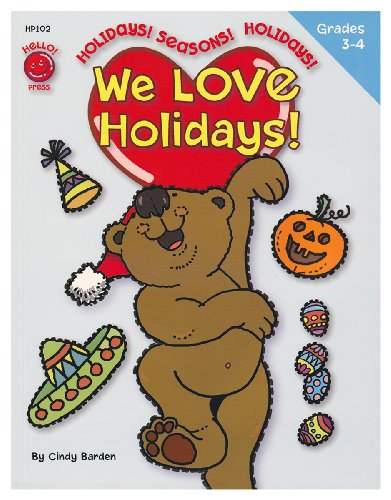 We Love Holidays! Grades 3rd - 4th (8.5 x 11 inches) - An Activity Workbook to turn learning important skills and information into a celebration! -