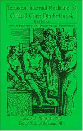 Tarascon Internal Medicine & Critical Care Pocketbook, Third Edition