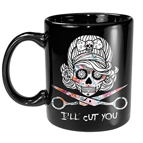 I'll Cut You Hairstylist Halloween Hairdresser Women Men Gift Black Ceramic Coffee Tea Mug cup 11oz ()