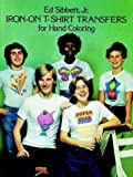 Iron-On T-Shirt Transfers for Hand Coloring, Ed Sibbett, 0486233952