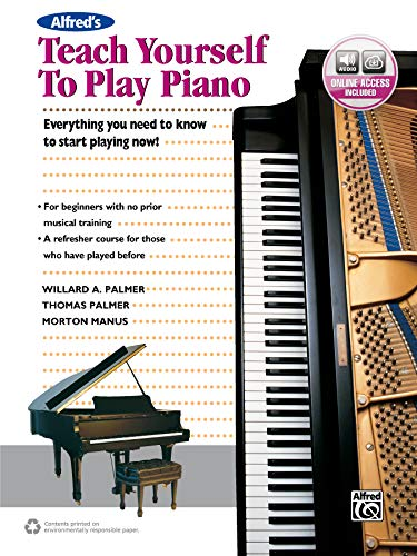 - Alfred's Teach Yourself to Play Piano: Everything You Need to Know to Start Playing Now!, Book & Online Audio (Teach Yourself Series)