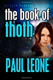 The Book of Thoth, Paul Leone, 149272839X