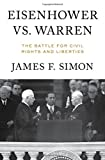 img - for Eisenhower vs. Warren: The Battle for Civil Rights and Liberties book / textbook / text book