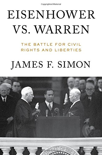 Eisenhower vs. Warren: The Battle for Civil Rights and Liberties cover