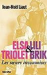 Elsa Triolet & Lili Brik par Liaut
