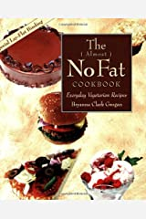The Almost No-Fat Cookbook: Everyday Vegetarian Recipes Paperback
