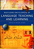 Routledge Encyclopedia of Language Teaching and Learning, , 0415332869