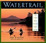 Watertrail: The Hidden Path Through Puget Sound