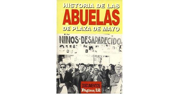 Historia De Las Abuelas De Plaza De Mayo: 9789875030015: Amazon.com: Books