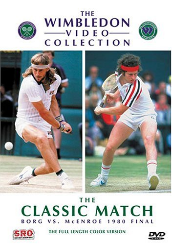 The Wimbledon Collection - The Classic Match - Borg vs. McEnroe 1980 - Wimbledon Collection