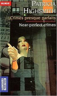Crimes presque parfaits par Patricia Highsmith